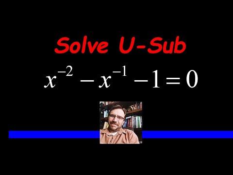 Solve using a U-Substitution and the Quadratic Formula