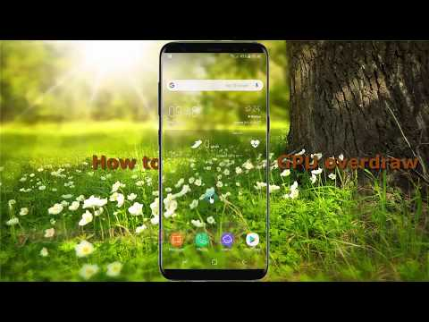 Android Nougat : How to Set Debug GPU overdraw in Samsung Galaxy S8 or S8+