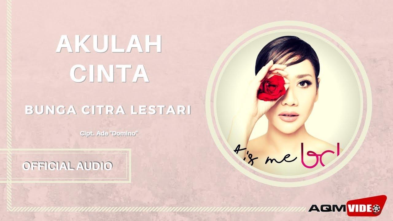 Download Bunga Citra Lestari - Akulah Cinta MP3 Gratis