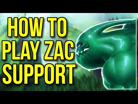 How to Play Zac Support ft. KingStix - League of Legends