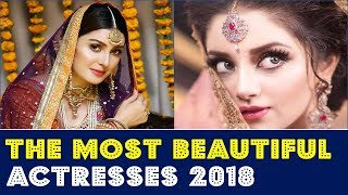The Most Beautiful Pakistani Actresses 2018 | Top 15