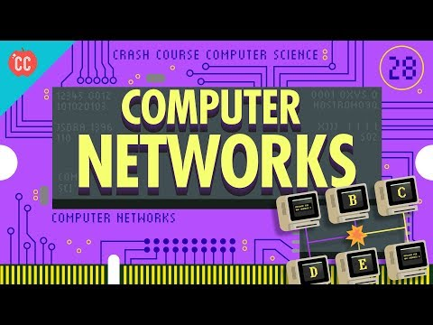Computer Networks: Crash Course Computer Science #28
