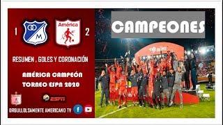 #Torneoespn2020 [OFICIAL] #AMÉRICACAMPEÓN TORNEO ESPN 2020 RESUMEN,GOLES Y CORONACIÓN