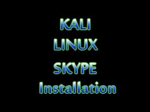 Kali Linux - Install Skype