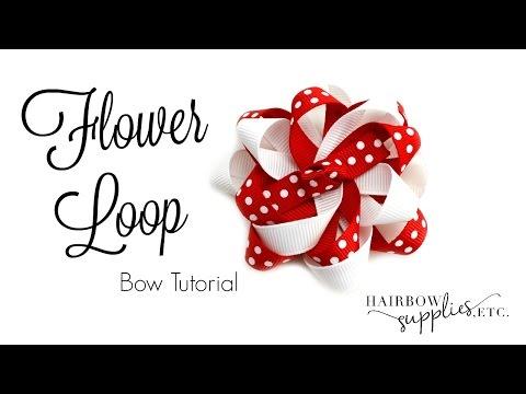 Flower Loop Hair Bow Tutorial - Hairbow Supplies, Etc.