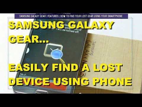 Samsung Galaxy Gear: How To Find A Misplaced Device