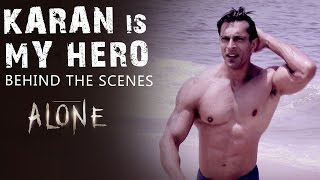 Karan Is My Hero  | Alone - Behind The Scenes