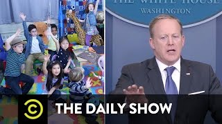 Sean Spicer: Kindergarten Press Secretary: The Daily Show