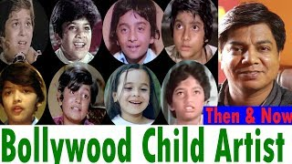 Bollywood Child Artists   Then & Now