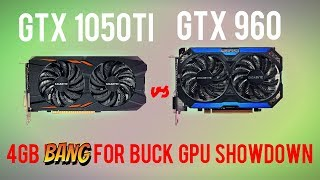 GTX #1050TI VS GTX 960 4GB - 4GB GPU SHOWDOWN #gtx960
