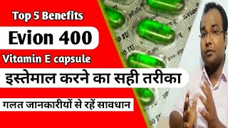 Evion 400 capsule Full detail -  Precaution, uses, Dosage, Side-Effects