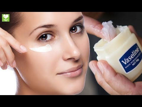Do You Know The Amazing Beauty Uses of Vaseline Petroleum Jelly - Vaseline Hacks For Skin Care