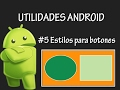 Android Studio - Como crear Botones Redondos