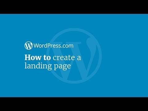 WordPress Tutorial: How to Create a Landing Page