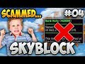 SCAMMED MID-RECORDING!! *RAGE REACTION* - Minecraft Skyblock Ep. 4 (SkyMetro)
