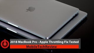 """2018 MacBook Pro 13"""" and 15""""- Apple Throttling Fix Tested"""