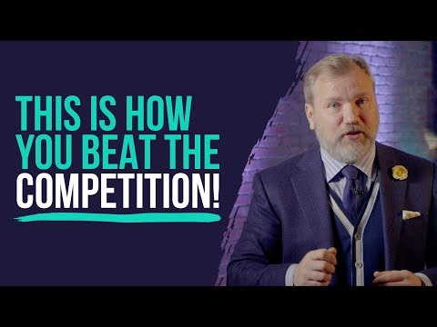 BEAT THE COMPETITION: HERE'S HOW TO DO IT!