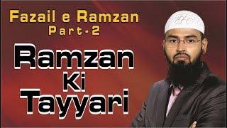 Ramzan Ki Tayyari - Fazail e Ramzan Part 2 By Adv. Faiz Syed