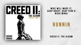Mike WiLL Made-It, A$AP Rocky, A$AP Ferg & Nicki Minaj - Runnin (Creed 2)