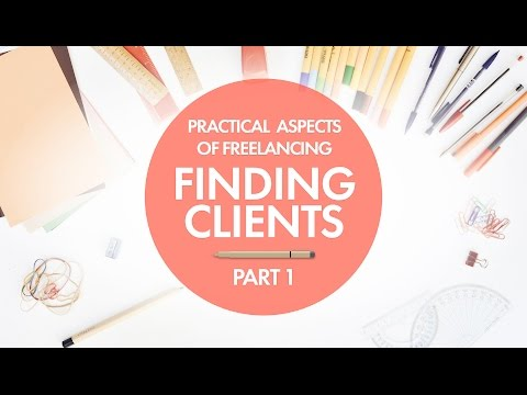 Finding Clients | Practical Freelancing Part 1