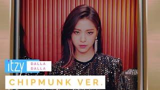 Download [Chipmunk Ver.] ITZY - DALLA DALLA M/V Video