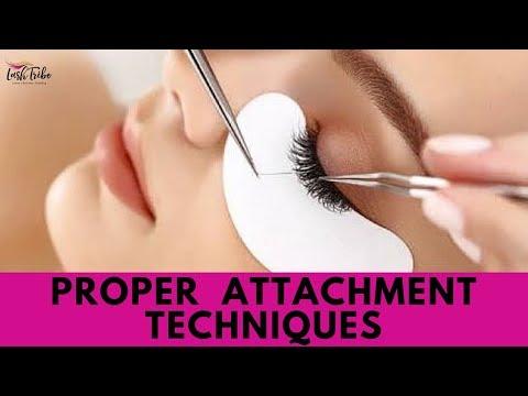 Proper Attachment Techniques - Eyelash Extensions