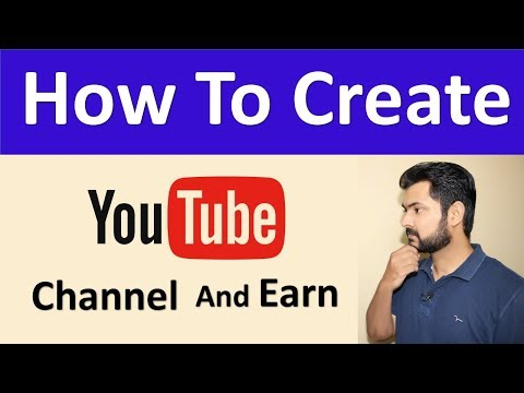 Important Steps to Create YouTube channel and Upload videos ! Earn from YouTube ! Hindi