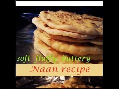 Naan Recipe - SOFT  FLUFFY  BUTTERY stove-top NAAN recipe ! SUPER-HiT naan recipe !