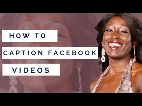 how to add text caption to your facebook video