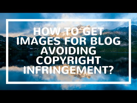 How to Get Images for Blog Avoiding Copyright Infringement in Hindi