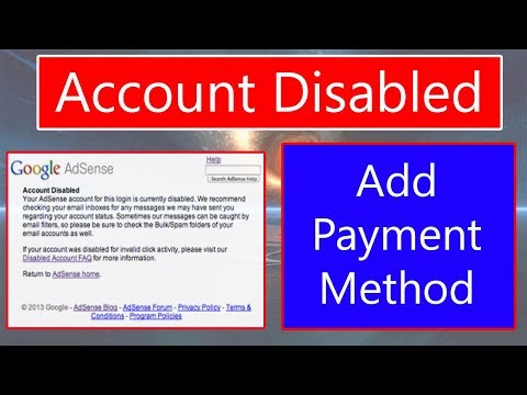How to add payment method in disabled AdSense Account