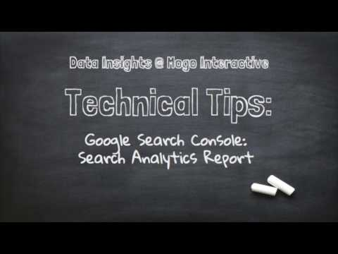 Google Search Console: The Search Analytics Report