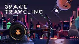 Space Traveling [Lo-Fi / Jazz Hop / Chill Mix]