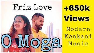 New Konkani song  2019 O MOGA -  Friz Love/ ft. Jeanelle Carvalho ( konkani love song)