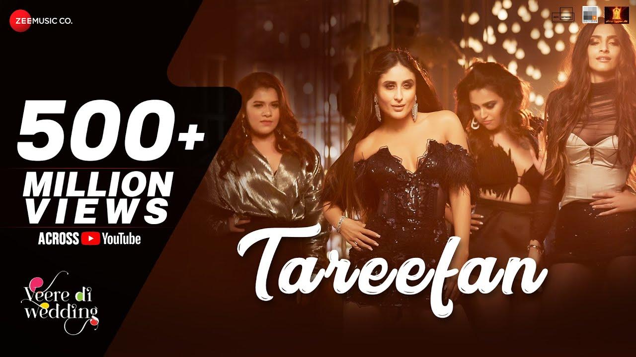 Tareefan | Veere Di Wedding | QARANFt. Badshah | Kareena Kapoor Khan, Sonam Kapoor, Swara & Shikha