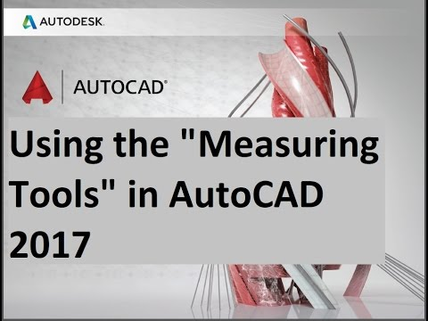 how to Using the Measuring Tools in AutoCAD 2017