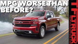Disappointing Surprise! Some New 2019 Chevy Silverados Get Worse MPG Than Outgoing Trucks