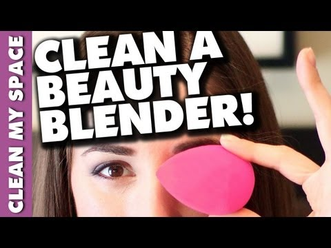 How to Clean A Beauty Blender: Easy Makeup & Cosmetic Cleaning Advice (Clean My Space)