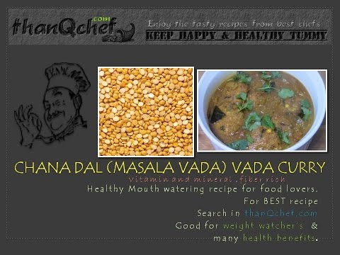 Chana dal Vada Curry (Chickpea vada curry) (Masala Vada curry) YUMMY in taste