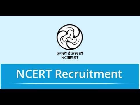 GOVERNMENT JOB (NCERT RECRUITMENT 2017)
