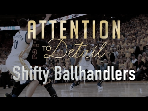 Attention to Detail: Shifty Ballhandling
