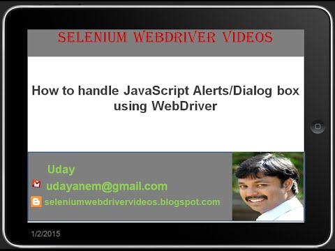 [Selenium WebDriver Videos]: How to handle JavaScript alerts or dialog boxes