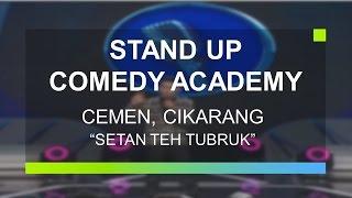 """Setan Teh Tubruk"" - Cemen, Cikarang (Peserta Grand Final Stand Up Comedy Academy)"