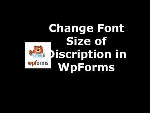 Method to Set Description Font Size in WpForms