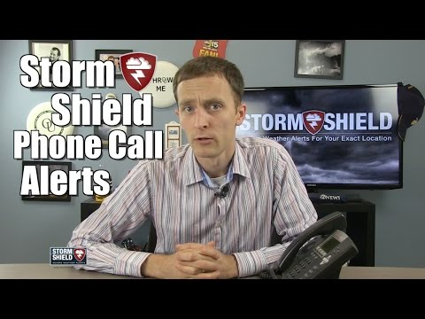 Announcing: Storm Shield Phone Call Alerts