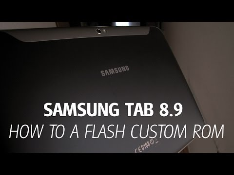 Samsung Galaxy Tab 8.9 How to install custom ROM