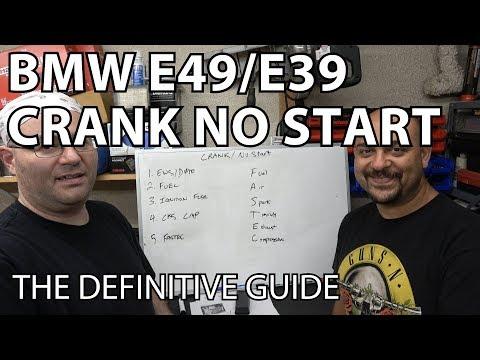 BMW E46/E39 Diagnosing a Crank No Start: The Definitive Guide