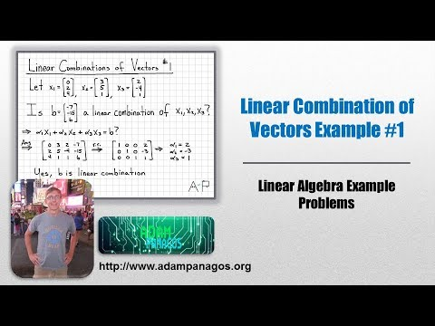 Linear Algebra Example Problems - Linear Combination of Vectors #1