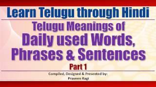HTT0009-Daily used words, phrases & sentences - Part 1 - Learn Telugu through Hindi by Praveen Ragi