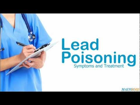 Lead Poisoning: Symptoms and Treatment